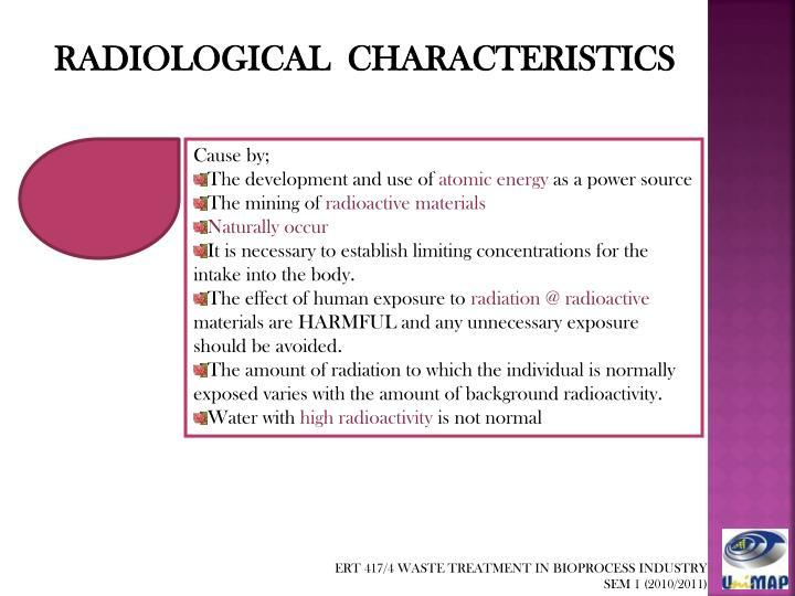 RADIOLOGICAL  CHARACTERISTICS