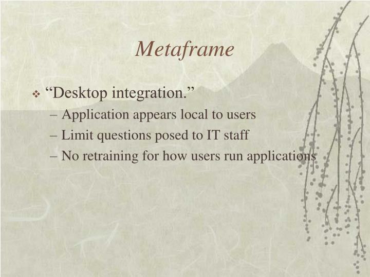 Metaframe