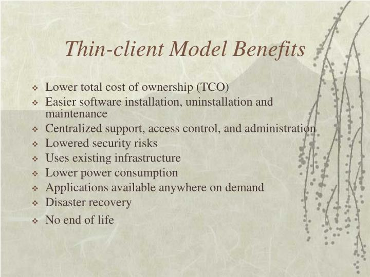 Thin-client Model Benefits
