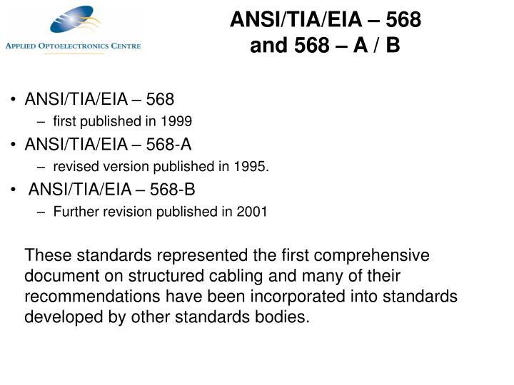 ANSI/TIA/EIA – 568