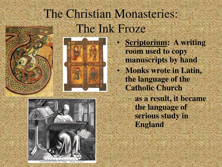 The Christian Monasteries: