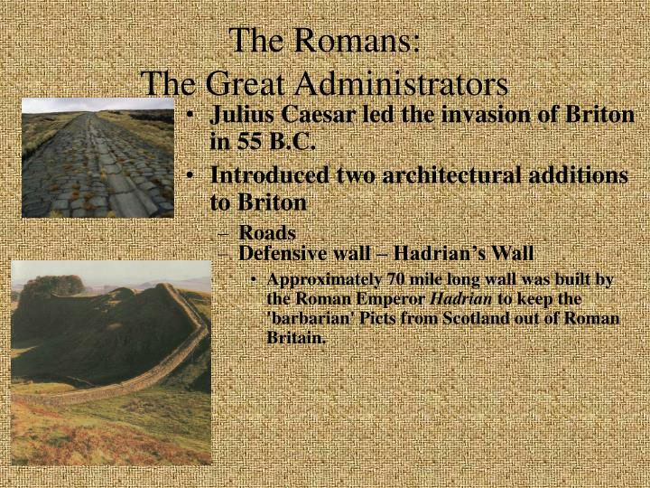 The Romans: