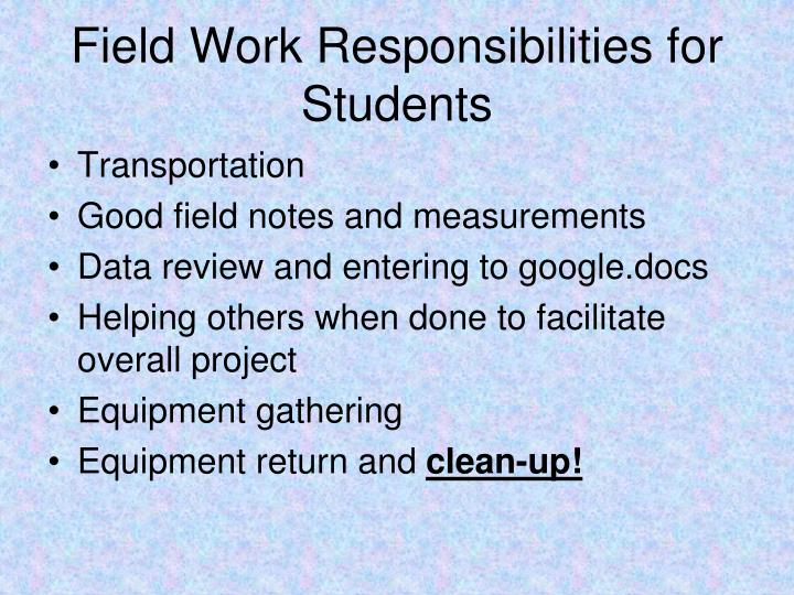 Field Work Responsibilities for Students