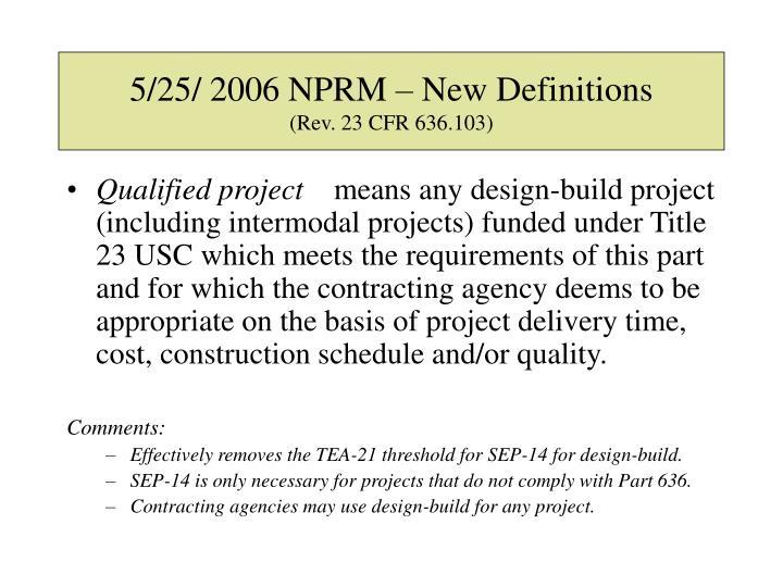 5/25/ 2006 NPRM – New Definitions
