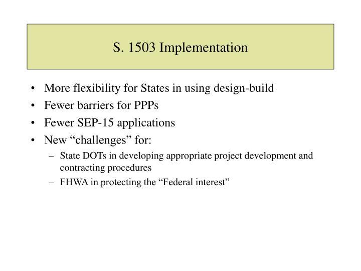 S. 1503 Implementation