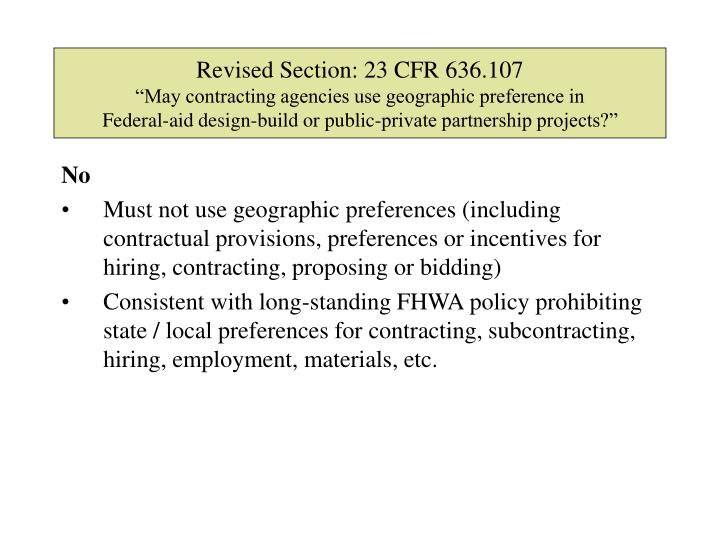 Revised Section: 23 CFR 636.107