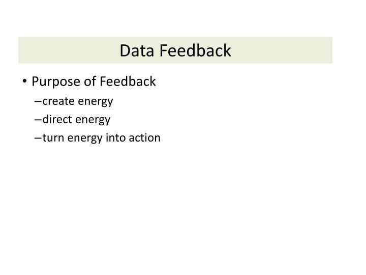 Data Feedback