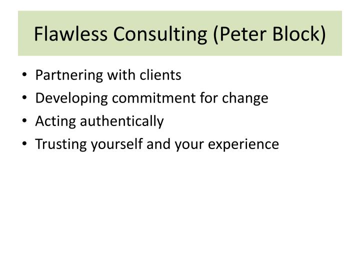 Flawless Consulting (Peter Block)