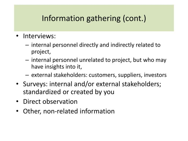 Information gathering (cont.)