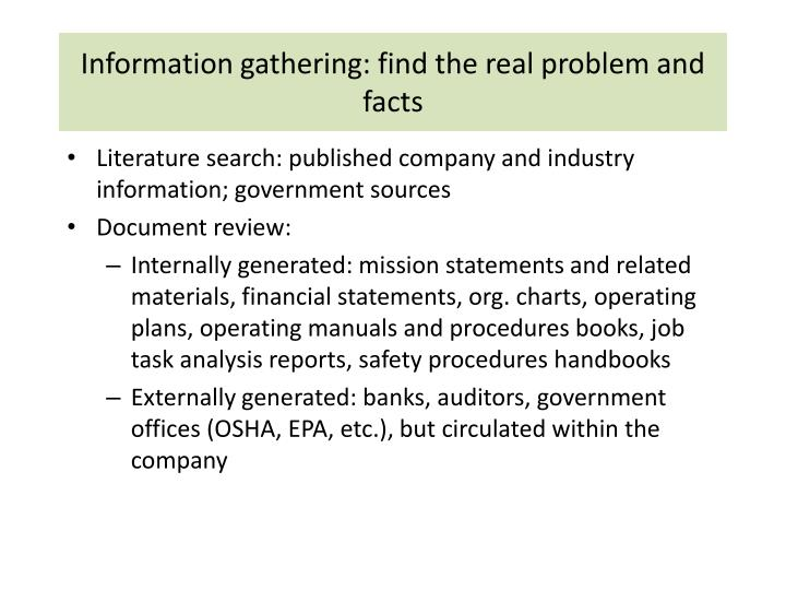 Information gathering: find the real problem and facts