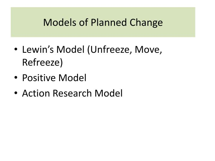 Models of Planned Change