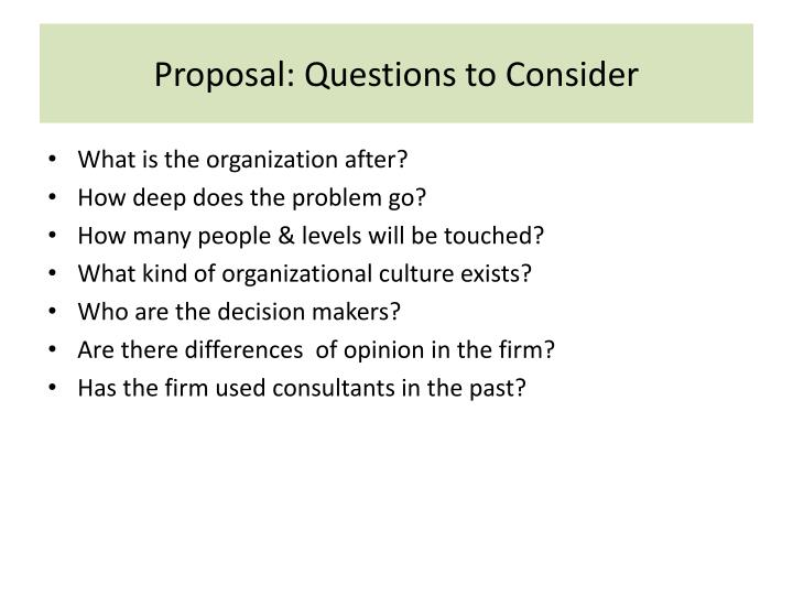 Proposal: Questions to Consider