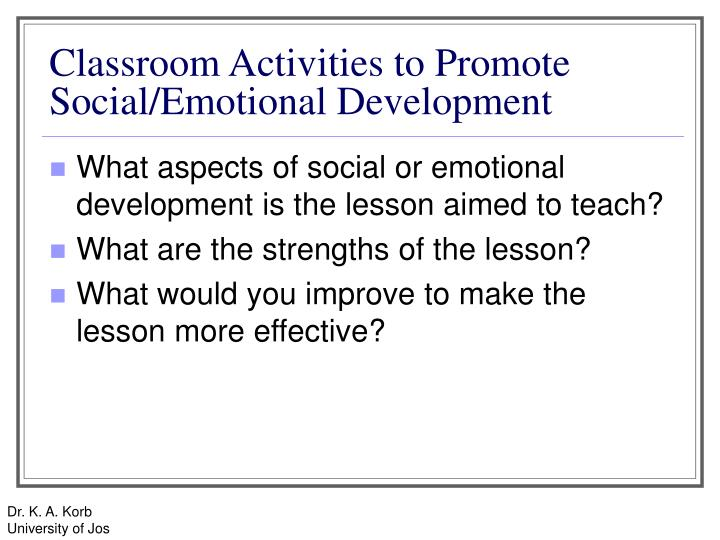 Classroom Activities to Promote Social/Emotional Development