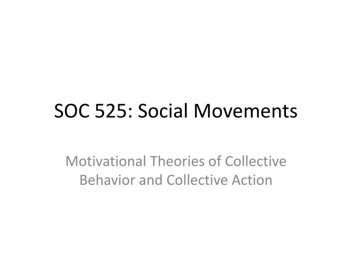 SOC 525: Social Movements