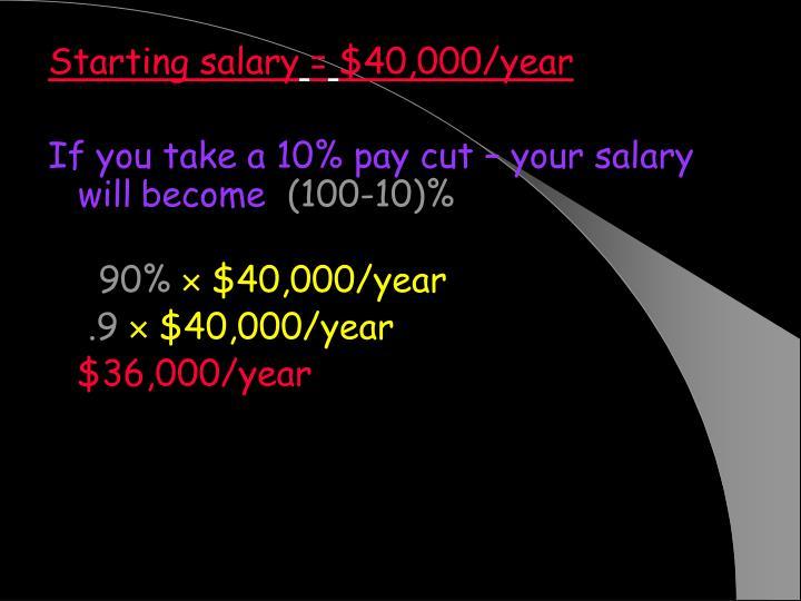 Starting salary