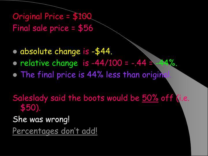 Original Price = $100