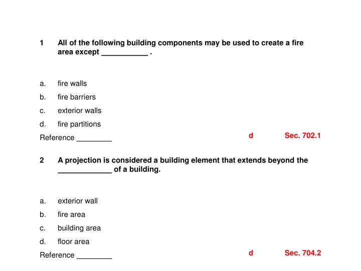 All of the following building components may be used to create a fire area except