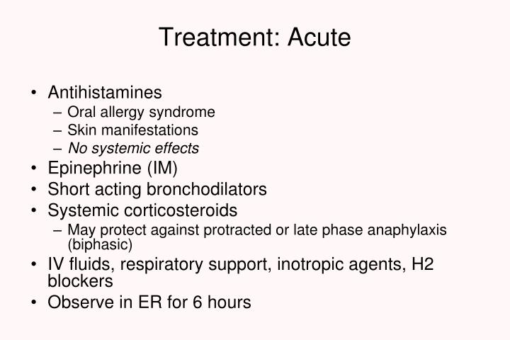 Treatment: Acute