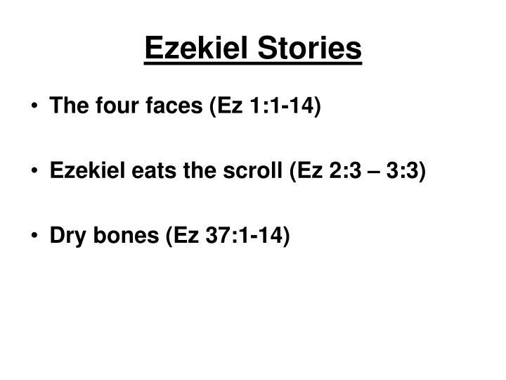 Ezekiel Stories