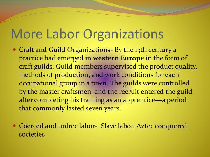 More Labor Organizations