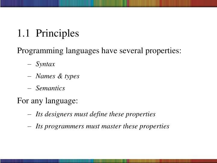 1.1  Principles