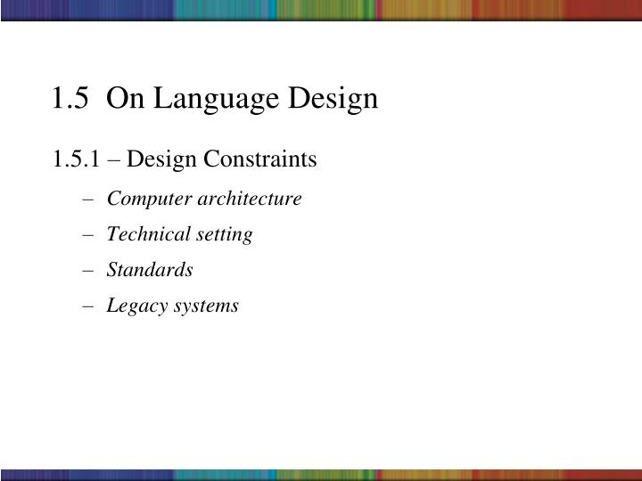 1.5  On Language Design