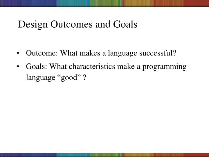 Design Outcomes and Goals