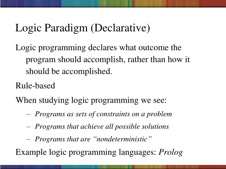 Logic Paradigm (Declarative)
