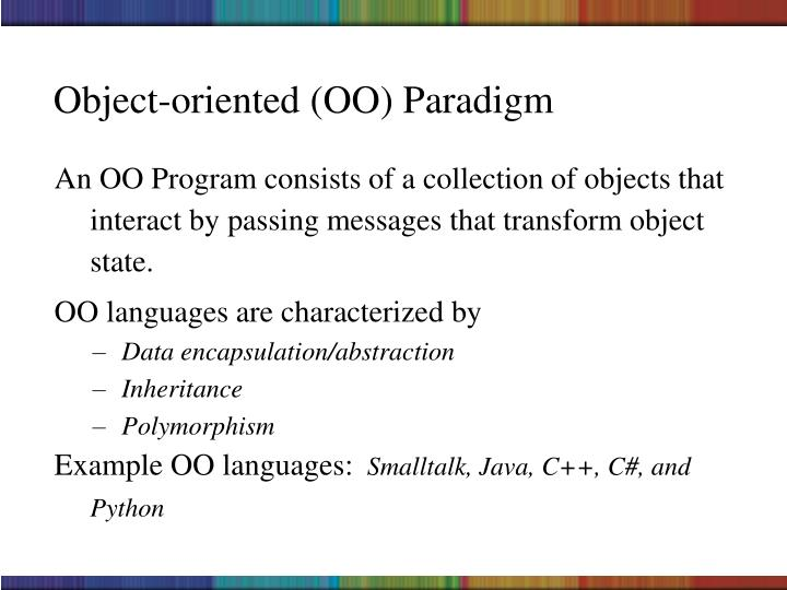 Object-oriented (OO) Paradigm