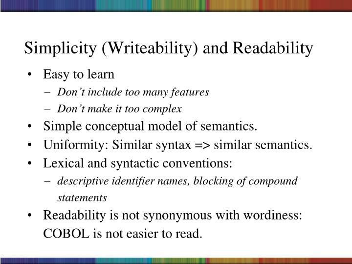 Simplicity (Writeability) and Readability