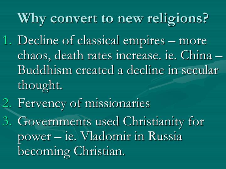Why convert to new religions?