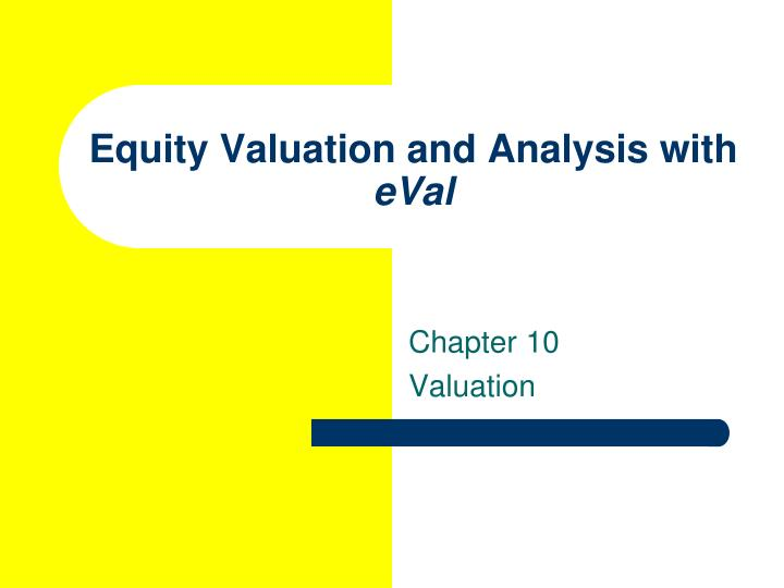 Equity Valuation and Analysis with