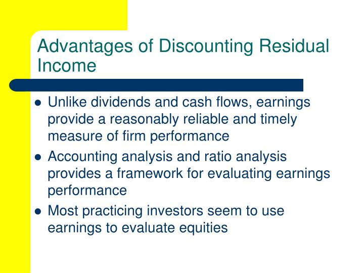 Advantages of Discounting Residual Income