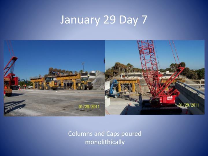 January 29 Day 7
