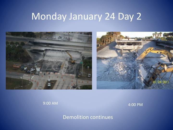 Monday January 24 Day 2