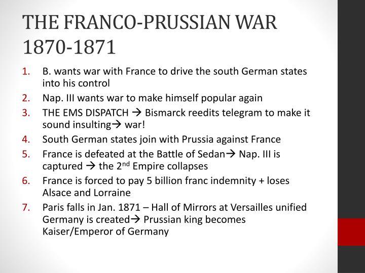 THE FRANCO-PRUSSIAN WAR 1870-1871