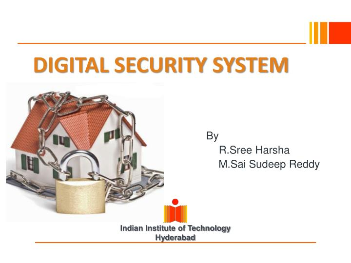 Digital security system