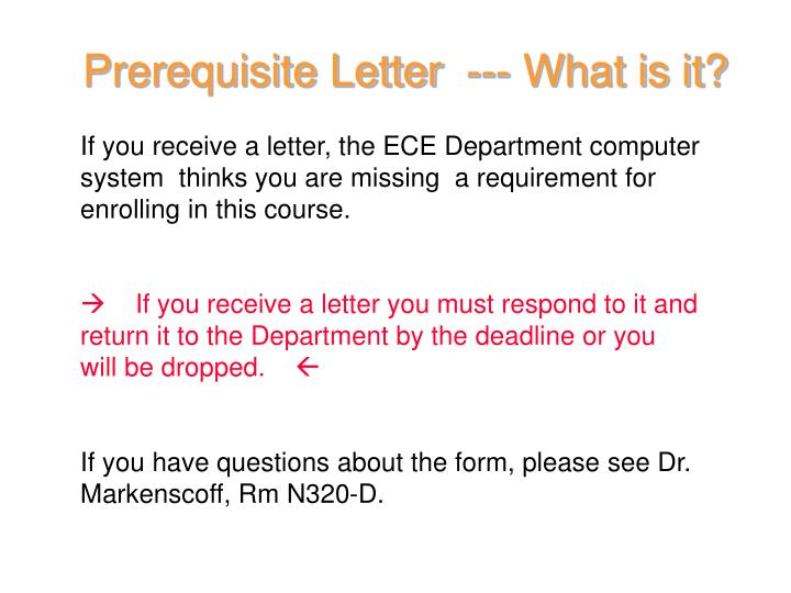 Prerequisite Letter  --- What is it?