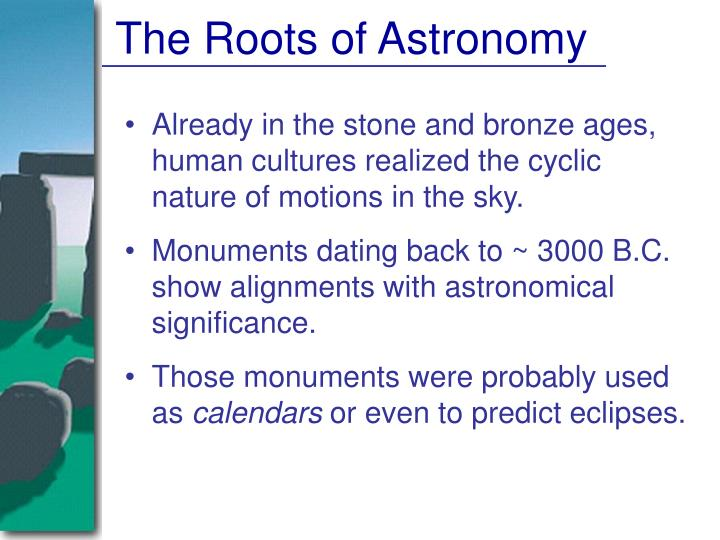 The Roots of Astronomy