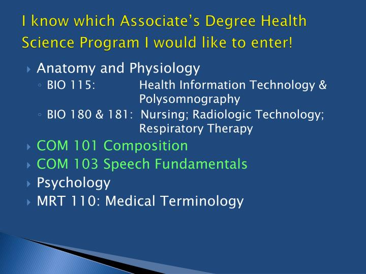 I know which Associate's Degree Health Science Program I would like to enter!