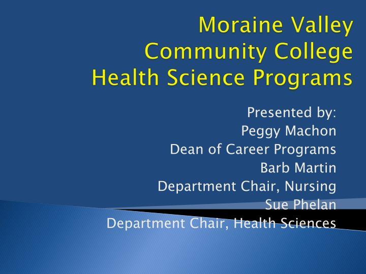 Moraine valley community college health science programs