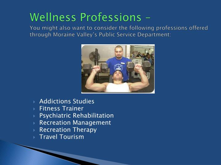 Wellness Professions –