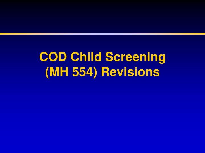 COD Child Screening