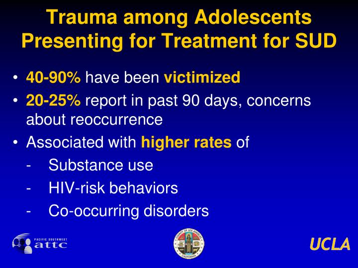 Trauma among Adolescents Presenting for Treatment for SUD