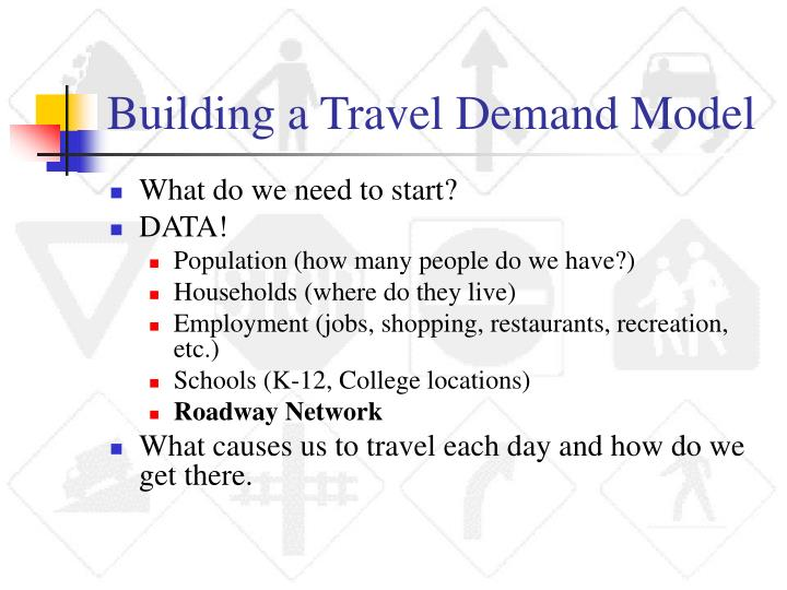 Building a Travel Demand Model