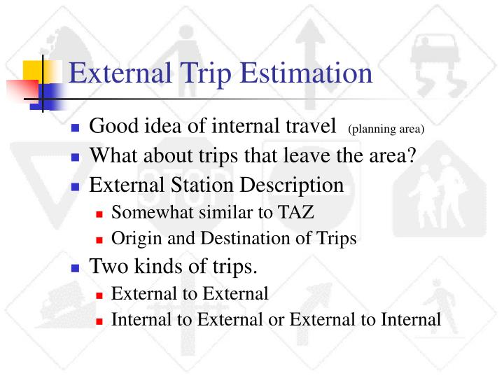 External Trip Estimation