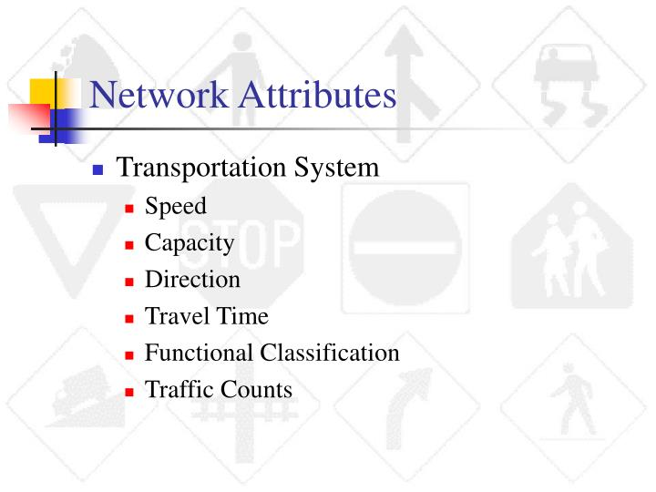 Network Attributes