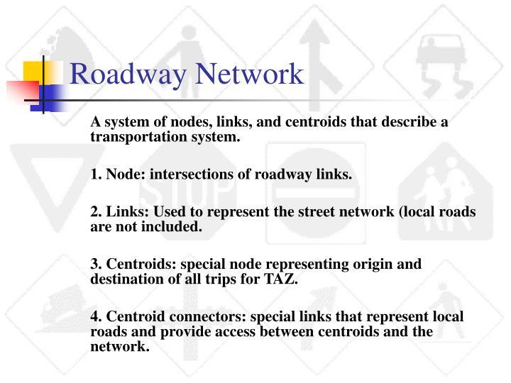 Roadway Network