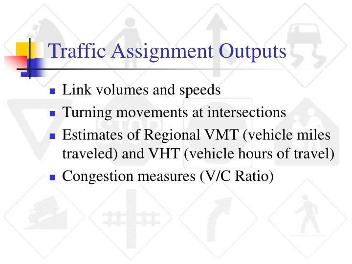 Traffic Assignment Outputs