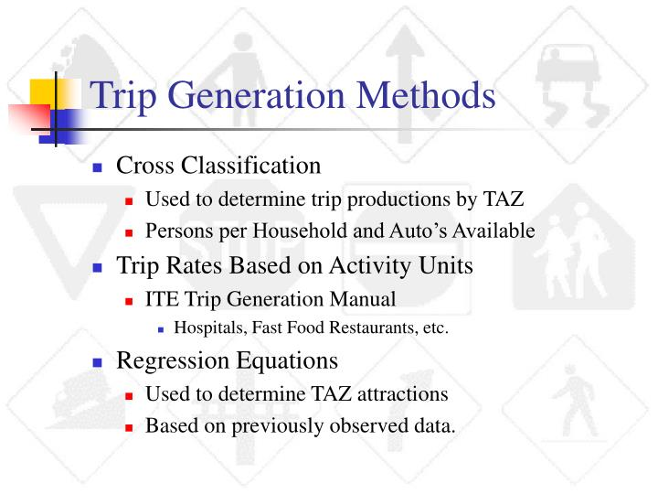 Trip Generation Methods